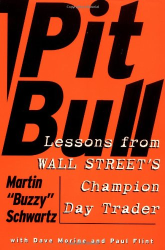 Pit Bull Lessons from Wall Street's Champion Day Trader N/A edition cover