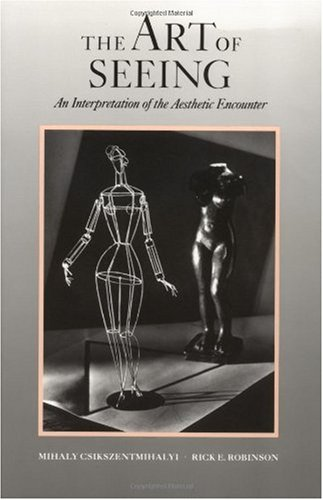 Art of Seeing An Interpretation of the Aesthetic Experience  1990 edition cover