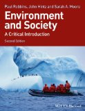 Environment and Society A Critical Introduction 2nd 2014 9781118451564 Front Cover