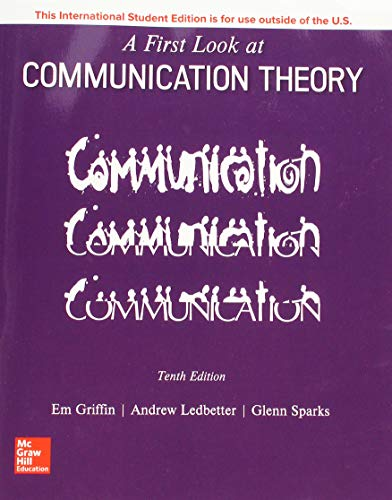 First Look at Communication Theory 10th 9781260091564 Front Cover