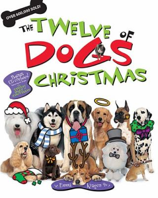 Twelve Dogs of Christmas   2010 9781400316564 Front Cover