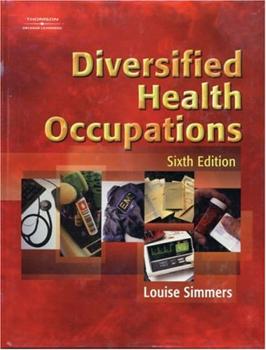 Diversified Health Occupations  6th 2004 (Revised) 9781401814564 Front Cover