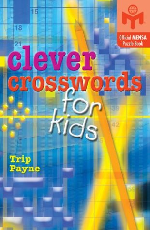 Clever Crosswords for Kids   2004 9781402705564 Front Cover