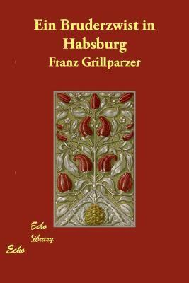 Bruderzwist in Habsburg N/A 9781406806564 Front Cover
