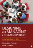 Designing and Managing a Research Project A Business Student's Guide 3rd 2015 edition cover
