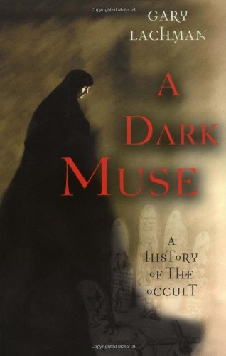 Dark Muse A History of the Occult 2nd edition cover