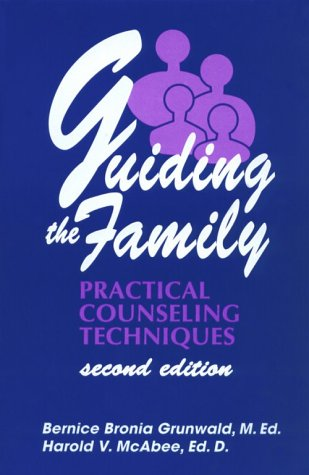 Guiding the Family Practical Counseling Techniques 2nd 1999 (Revised) edition cover
