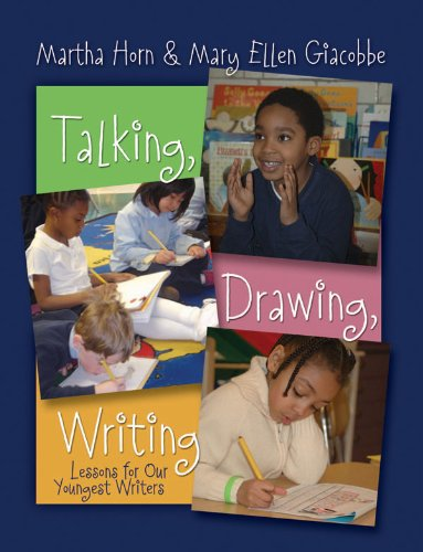 Talking, Drawing, Writing Lessons for Our Youngest Writers  2007 9781571104564 Front Cover