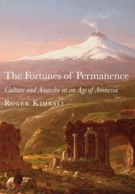 Fortunes of Permanence Culture and Anarchy in an Age of Amnesia  2012 edition cover