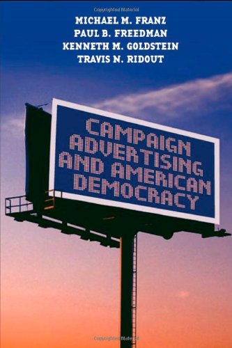 Campaign Advertising and American Democracy   2007 edition cover