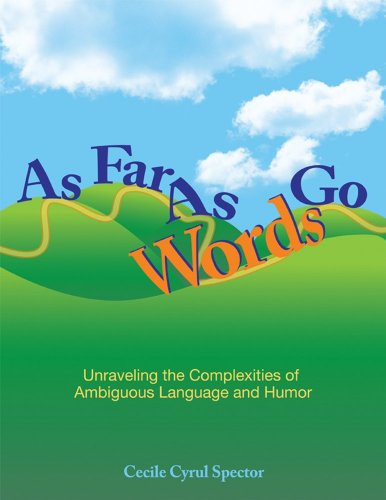 As Far As Words Go Activities for Understanding Ambiguous Language and Humor, Revised Edition  2009 edition cover