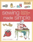 Threads Sewing Made Simple The Essential Guide to Teaching Yourself to Sew  2013 9781600859564 Front Cover