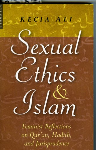 Sexual Ethics and Islam Feminist Reflections on Qur'an, Hadith and Jurisprudence  2006 edition cover