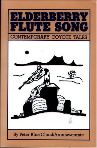 Elderberry Flute Song Contemporary Coyote Tales 4th 2002 (Reprint) edition cover