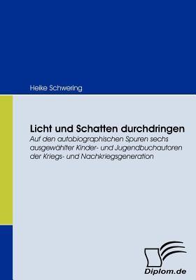 Licht und Schatten Durchdringen   2008 9783836663564 Front Cover