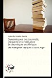 Dynamiques de Pauvret�, in�galit� et Croissance �conomique en Afrique  N/A 9783838177564 Front Cover