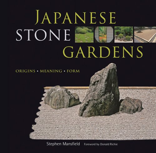 Japanese Stone Gardens Origins, Meaning, Form  2009 edition cover