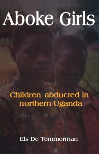 Aboke Girls Children Abducted in Northern Uganda 2nd 2001 edition cover