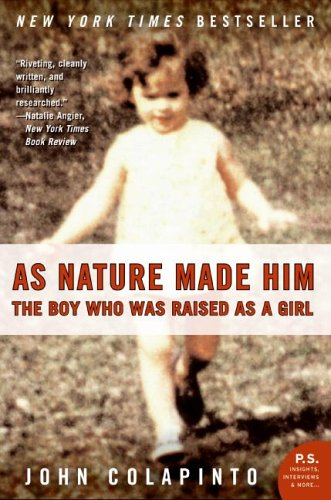 As Nature Made Him The Boy Who Was Raised as a Girl  2006 edition cover