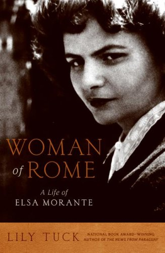 Woman of Rome A Life of Elsa Morante  2008 9780061472565 Front Cover