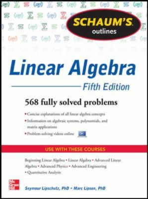 Linear Algebra 568 Fully Solved Problems 5th 2013 edition cover