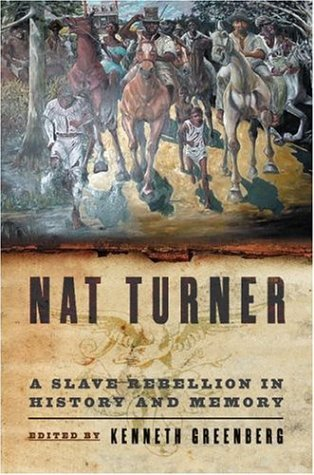 Nat Turner A Slave Rebellion in History and Memory  2004 edition cover