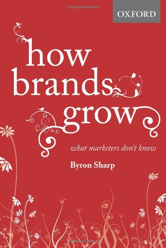 How Brands Grow What Marketers Don't Know  2010 edition cover