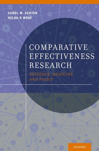 Comparative Effectiveness Research Evidence, Medicine, and Policy  2013 edition cover