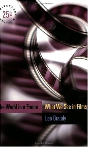 World in a Frame What We See in Films 25th 2002 (Anniversary) 9780226071565 Front Cover