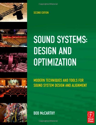 Sound Systems Design and Optimization - Modern Techniques and Tools for Sound System Design and Alignment 2nd 2010 (Revised) edition cover