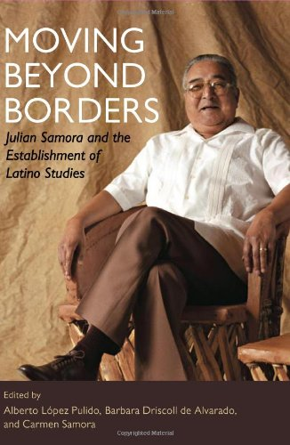 Moving Beyond Borders Julian Samora and the Establishment of Latino Studies  2009 9780252076565 Front Cover