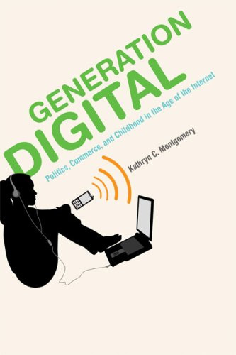 Generation Digital Politics, Commerce, and Childhood in the Age of the Internet  2009 edition cover