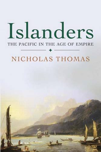 Islanders The Pacific in the Age of Empire  2012 edition cover