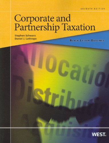 Black Letter Outline on Corporate and Partnership Taxation  7th 2012 (Revised) edition cover