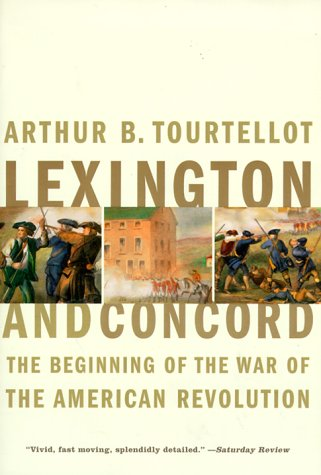 Lexington and Concord The Beginning of the War of the American Revolution N/A edition cover