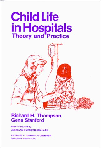 Child Life in Hospitals Theory and Practice N/A edition cover