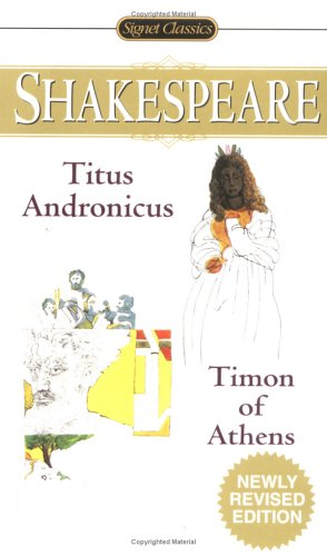 Titus Andronicus; Timon of Athens  2nd 2005 edition cover