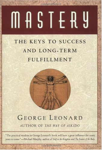 Mastery The Keys to Success and Long-Term Fulfillment Reprint  edition cover