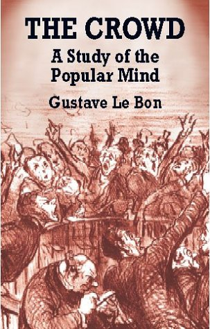 Crowd A Study of the Popular Mind  2001 edition cover