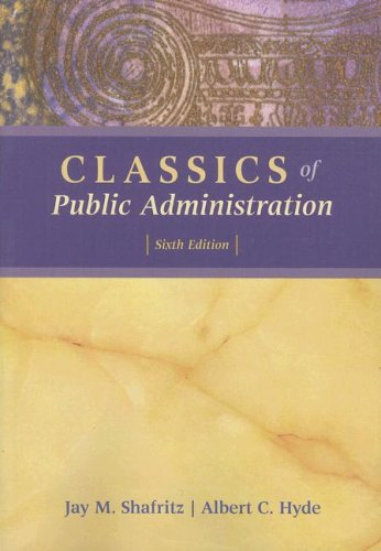 Classics of Public Administration  6th 2009 9780495189565 Front Cover