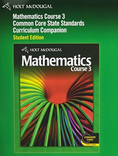 Mathematics Common Core: Curriculum Companion Course 3 2010  2011 9780547620565 Front Cover