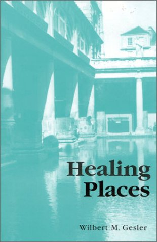 Healing Places   2003 9780742519565 Front Cover