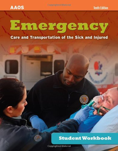 Emergency Care and Transportation of the Sick and Injured 10th 2011 (Revised) 9780763792565 Front Cover