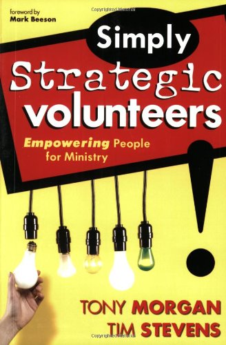Simply Strategic Volunteers Empowering People for Ministry  2004 edition cover