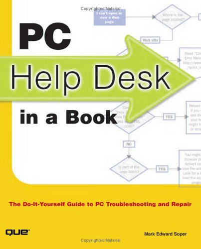 PC Help Desk in a Book The Do-it-Yourself Guide to PC Troubleshooting and Repair  2003 edition cover