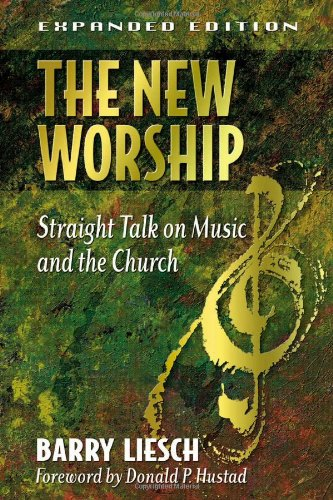 New Worship Straight Talk on Music and the Church 2nd 2001 edition cover