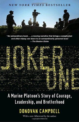 Joker One A Marine Platoon's Story of Courage, Leadership, and Brotherhood  2010 edition cover