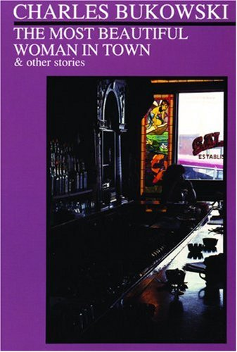 Most Beautiful Woman in Town and Other Stories  Reprint  edition cover