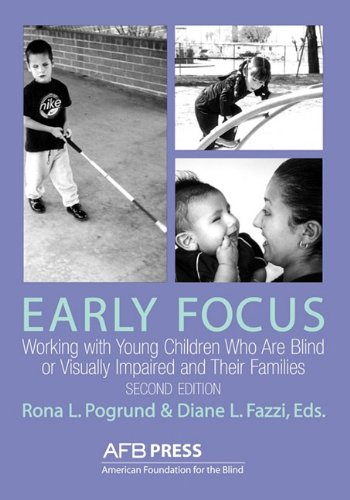 Early Focus Working with Young Blind and Visually Impaired Children and Their Families 2nd 2002 edition cover