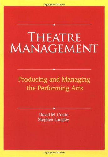 Theatre Management Producing and Managing the Performing Arts  2007 edition cover